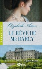 le rêve de mr darcy,darcy,elizabeth aston,milady,jane austen,austenerie