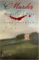 murder at mansfield park, jane austen, lynn sheperd, mansfield park, fanny price