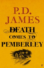 pd james,p.d. james,death comes to pemberley,jane austen,pride and prejudice,polar,lizzy,darcy,jane austen's admirers,henry james,sir walter scott