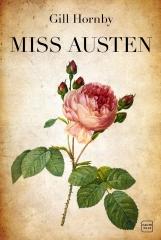 Jane Austen, miss austen, gill hornby, éditions hauteville, austenerie française, cassandra austen
