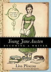 lisa pliscou, young jane austen, jane austen, france, becoming a writer, biographie
