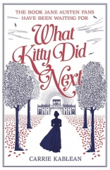 what kitty did next, carrie kablean, orgueil et préjugés, kitty Bennet, pride and prejudice, Jane Austen france, austenerie, Jane Austen