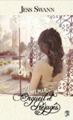 amour,orgueil et préjugés; jess swann; austenerie française; jane aust