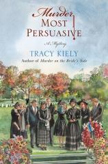 murder most persuasive,austenerie,jane austen,persuasion,tracy kiely