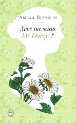 abigail reynolds,avec ou sans mr darcy,what would mr darcy do,austenerie,jane austen,france,français