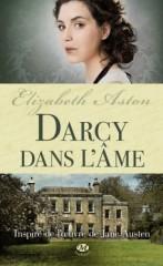 darcy dans l'âme,les filles de mr darcy,les aventures de miss alethea darcy,elizabeth aston,milady,jane austen