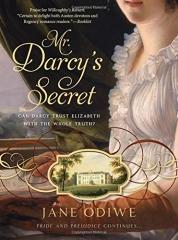 mr Darcy's secret, Jane odiwe, Jane Austen, darcy, orgueil et préjugés, austenerie, Jane Austen france