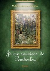 je me souviens de Pemberley, Michèle calméjane schneiter, edilivre, austenerie française, orgueil et préjugés, Jane Austen, Jane Austen France