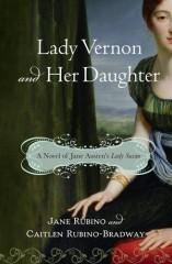 lady susan,lady vernon and her daughter,jane austen,jane rubino,caitlen rubino bradway