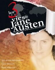 les trois vies de jane austen,pièce de théâtre,jane austen,lesley chatterley,céline devalan,elodie sorensen,régis mardon