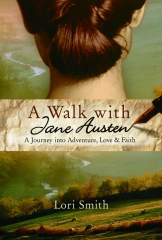 jane Austen, jane Austen france, austenerie, a walk with Jane Austen, lori smith