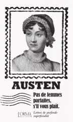 pas de femmes parfaites s'il vous plaît, Jane Austen, éditions l'orma, lettres de Jane Austen, Jane Austen france, austenerie française