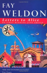 letters to alice,fay weldon,letters to alice on first reading jane austen,jane austen
