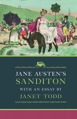 sanditon, Jane Austen's sanditon, an essay, Janet Todd, Jane Austen