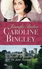jane austen,pride and prejudice,caroline bingley,jennifer becton,darcy,milady