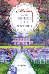 murder on the bride's side,murder at longbourn,tracy kiely,jane austen,pride and prejudice,murder most persuasive,darcy,sense and sensibility,raison et sentiments