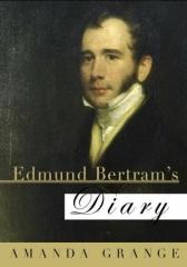 diary,edmund bertram's diary,amanda grange,jane austen,mansfield park,fanny price