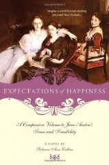 expectations of happiness, Rebecca Ann collins, austenerie, Jane Austen, Raison et Sentiments, sense and sensibility, sequel